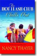 Buy *The Hot Flash Club Chills Out* by Nancy Thayer online