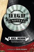 *High Notes: A Rock Memoir* by Richard Loren with Stephen Abney