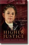 Buy *A Higher Justice: The Trials of Kit Shannon, Book II* online