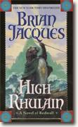 Buy *High Rhulain: A Novel of Redwall* by Brian Jacques