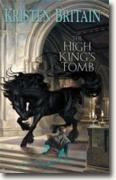 Buy *The High King's Tomb (Green Rider, Book 3)* by Kristen Britain