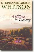 Buy *A Hilltop in Tuscany* by Stephanie Grace Whitson online