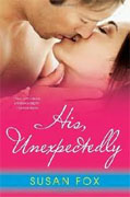 Buy *His, Unexpectedly* by Susan Fox online