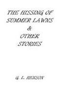 Buy *The Hissing of Summer Lawns and Other Stories* by G.L. Henson online