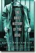 *The Brief History of the Dead* by Kevin Brockmeier