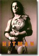 Buy *Hitman: My Real Life in the Cartoon World of Wrestling* by Bret Hart online