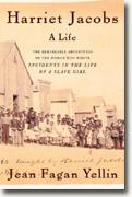 Harriet Jacobs: A Life