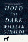 *Hold the Dark* by William Giraldi