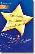 Buy *Holiday Wishes* by Kate Austin, Stevi Mittman & Mary Schramski online