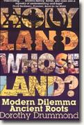 Buy *Holy Land, Whose Land?: Modern Dilemma, Ancient Roots* online