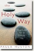 Buy *The Holy Way: Practices for a Simple Life* online
