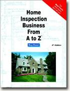 Buy *Home Inspection Business From A to Z: Real Estate Home Inspector, Homeowner, Home Buyer and Seller Survival Kit Series* online
