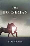 *The Horseman* by Tim Pears