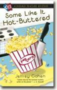 Buy *Some Like It Hot-Buttered* by Jeffrey Cohenonline