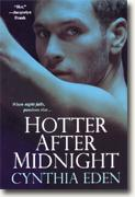 Buy *Hotter After Midnight* by Cynthia Eden online