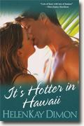 Buy *It's Hotter in Hawaii* by HelenKay Dimon online