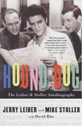 Buy *Hound Dog: The Leiber & Stoller Autobiography* by Jerry Leiber and Mike Stoller online