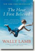 *The Hour I First Believed* by Wally Lamb