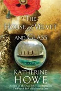 Buy *The House of Velvet and Glass* by Katherine Howe online