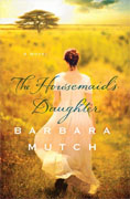 Buy *The Housemaid's Daughter* by Barbara Mutch online