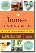 Buy *The House Always Wins: Create the Home You Love - Without Busting Your Budget* by Marni Jameson online