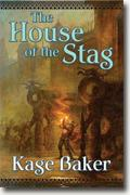 Buy *The House of the Stag* by Kage Baker