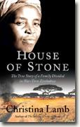 Buy *House of Stone: The True Story of a Family Divided in War-Torn Zimbabwe* by Christina Lamb online