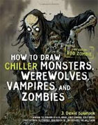 Buy *How to Draw Chiller Monsters, Werewolves, Vampires, and Zombies* by J. David Spurlock online