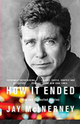 Buy *How It Ended: New and Collected Stories* by Jay McInerney online