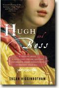 *Hugh and Bess: A Love Story* by Susan Higginbotham