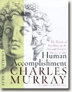 *Buy *Human Accomplishment: The Pursuit of Excellence in the Arts and Sciences, 800 B.C. to 1950* online