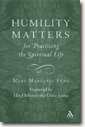 *Humility Matters for Practicing the Spiritual Life* by Mary Margaret Funk