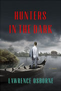 Buy *Hunters in the Dark* by Lawrence Osborneonline