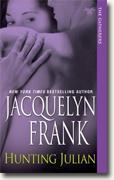 Buy *Hunting Julian (Gatherers, Book 1)* by Jacquelyn Frank online