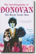 *The Autobiography of Donovan: The Hurdy Gurdy Man* by Donovan Leitch