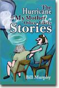 Buy *The Hurricane of My Mother and Other Likely Stories* online
