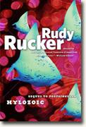 *Hylozoic* by Rudy Rucker