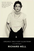 Buy *I Dreamed I Was a Very Clean Tramp: An Autobiography* by Richard Hello nline