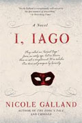 *I, Iago* by Nicole Galland