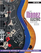Buy *The Ibanez Electric Guitar Book: A Complete History of Ibanez Electric Guitars* by Tony Bacononline