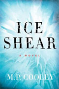Buy *Ice Shear* by M.P. Cooley online