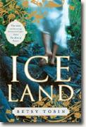 Buy *Ice Land* by Betsy Tobin