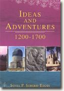 Buy *Ideas and Adventure, 1200 to 1700* by Sonia Seherr-Thoss online