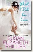 Buy *What I Did for Love* by Susan Elizabeth Phillips online