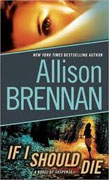 *If I Should Die* by Allison Brennan