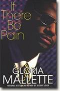 Buy *If There Be Pain* by Gloria Malletteonline