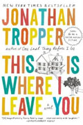 Buy *This Is Where I Leave You* by Jonathan Tropper online