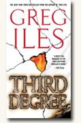Buy *Third Degree* by Greg Iles online