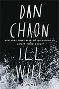Buy *Ill Will* by Dan Chaononline