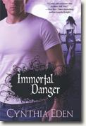 Buy *Immortal Danger* by Cynthia Eden online